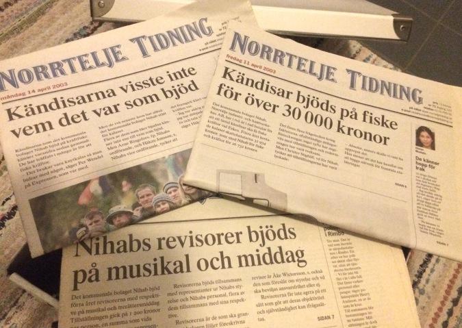 """Tre Norrtelje Tidning med texterna """"Kändisarna visste inte vem det var som bjöd"""" """"Kändisar bjöds på fiske för över 30 000 kronor"""", """"Nihabs revisorer bjöds på musikal och middag"""""""